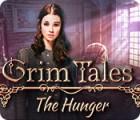 Grim Tales: The Hunger oyunu