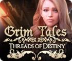 Grim Tales: Threads of Destiny oyunu