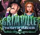 Grimville: The Gift of Darkness oyunu