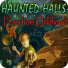 Haunted Halls: Fears from Childhood Collector's Edition oyunu
