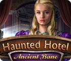 Haunted Hotel: Ancient Bane oyunu