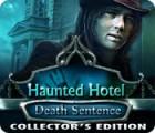 Haunted Hotel: Death Sentence Collector's Edition oyunu