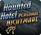 Haunted Hotel: Personal Nightmare oyunu