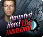 Haunted Hotel: The Thirteenth oyunu