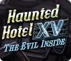 Haunted Hotel XV: The Evil Inside oyunu