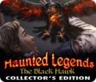 Haunted Legends: The Black Hawk Collector's Edition oyunu