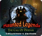 Haunted Legends: The Call of Despair Collector's Edition oyunu