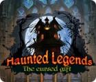 Haunted Legends: The Cursed Gift oyunu