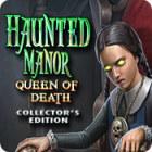 Haunted Manor: Queen of Death Collector's Edition oyunu