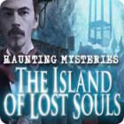 Haunting Mysteries: The Island of Lost Souls oyunu