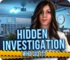Hidden Investigation: Who Did It? oyunu