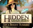 Hidden Memories of a Bright Summer oyunu