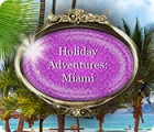 Holiday Adventures: Miami oyunu