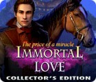 Immortal Love 2: The Price of a Miracle Collector's Edition oyunu
