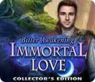 Immortal Love: Bitter Awakening Collector's Edition oyunu