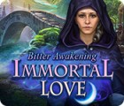 Immortal Love: Bitter Awakening oyunu
