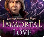Immortal Love: Letter From The Past oyunu