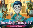 Incredible Dracula IV: Game of Gods oyunu