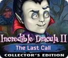 Incredible Dracula II: The Last Call Collector's Edition oyunu