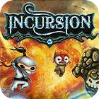 Incursion oyunu
