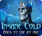 Insane Cold: Back to the Ice Age oyunu