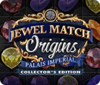 Jewel Match Origins: Palais Imperial Collector's Edition oyunu