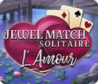 Jewel Match Solitaire: L'Amour oyunu