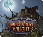 Jewel Match Twilight 3 oyunu