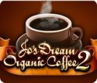 Jo's Dream Organic Coffee 2 oyunu