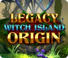 Legacy: Witch Island Origin oyunu