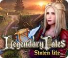 Legendary Tales: Stolen Life oyunu