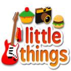 Little Things oyunu
