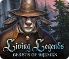 Living Legends: Beasts of Bremen oyunu