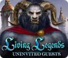 Living Legends: Uninvited Guests oyunu