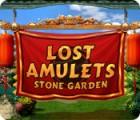 Lost Amulets: Stone Garden oyunu