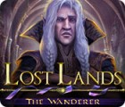 Lost Lands: The Wanderer oyunu
