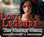 Lost Legends: The Weeping Woman Collector's Edition oyunu