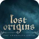 Lost Origins: The Ambrosius Child oyunu