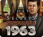 Lost Secrets: November 1963 oyunu