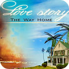 Love Story 3: The Way Home oyunu