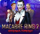 Macabre Ring 2: Mysterious Puppeteer oyunu