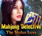 Mahjong Detective: The Stolen Love oyunu