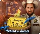 Memoirs of Murder: Behind the Scenes oyunu
