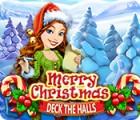 Merry Christmas: Deck the Halls oyunu