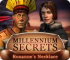 Millennium Secrets: Roxanne's Necklace oyunu