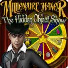 Millionaire Manor: The Hidden Object Show oyunu