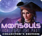 Moonsouls: Echoes of the Past Collector's Edition oyunu