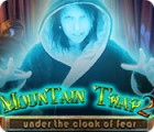 Mountain Trap 2: Under the Cloak of Fear oyunu