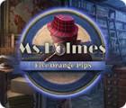 Ms. Holmes: Five Orange Pips oyunu