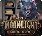 Murder by Moonlight: Call of the Wolf oyunu